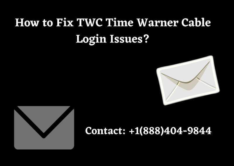 How to Fix TWC Time Warner Cable Login Issues? Call: +1(888)